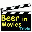 Beer In Movies Trivia